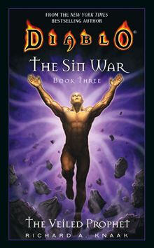 Diablo: The Sin War, Book Three: The Veiled Prophet